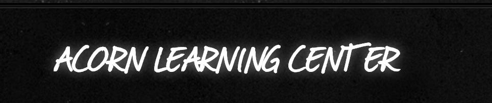 Acorn Learning Center Inc