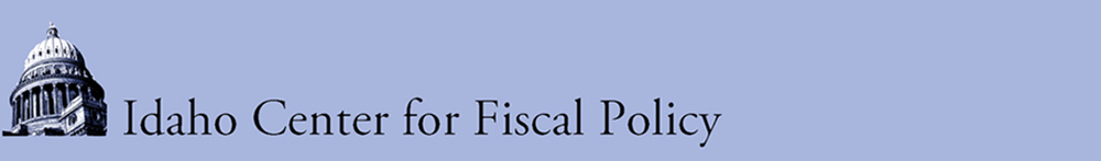 The Idaho Center for Fiscal Policy